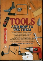 Tools & How to Use Them by Albert Jackson