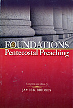 Foundation for Pentecostal Preaching by…
