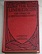 Lindberghs. the Story of a Distinguished…