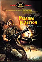Missing In Action by Joseph Zito