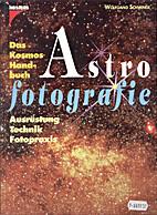 Das Kosmos Handbuch Astrofotografie.…