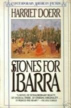 Stones for Ibarra by Harriet Doerr