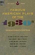 Famous American Plays of the 1930s by Harold…