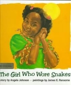 The Girl Who Wore Snakes by Angela Johnson