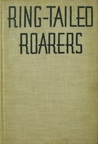Ring-Tailed Roarers: Tall Tales of the…