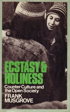 Ecstasy and Holiness: Counter Culture and…