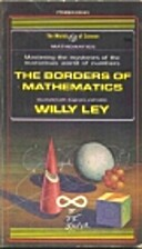 The Borders of Mathematics by Willy Ley