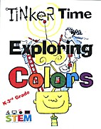Tinker Time: Exploring Colors - 3 by BCOE