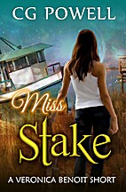 Miss Stake (Veronica Benoit The Miss Series…