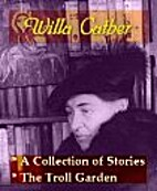 Willa Cather - A Collection of Stories, &…