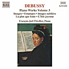 Debussy: Piano Works, Vol. 3 by Claude…