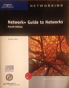 Network+ Guide to Networks by Tamara Dean