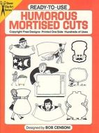Ready-to-Use Humorous Mortised Cuts by Bob…