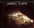Jewel Cave: A Gift from the Past by Arthur…