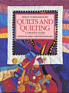 Quilts and Quilting: A Creative Guide by…