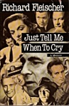 Just Tell Me When to Cry: A Memoir by…