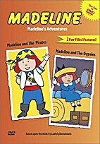 Madeline's Adventures by Phillips & Reilly