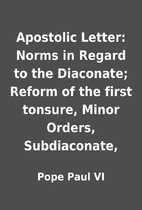 Apostolic Letter: Norms in Regard to the…