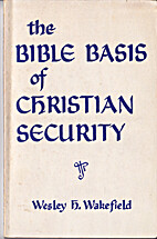 The Bible Basis of Christian Security by…