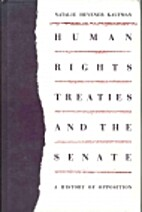 Human Rights Treaties and the Senate: A…