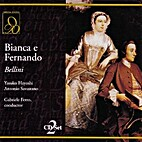 Bianca e Fernando by Vincenzo Bellini