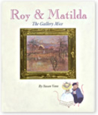 Roy & Matilda: The Gallery Mice by Susan…
