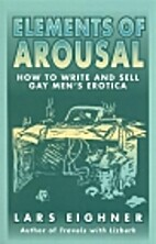 Elements of Arousal: How to Write and Sell…