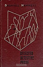 Selected detective prose by Dashiell Hammett