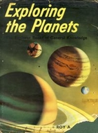 Exploring the Planets by Roy A. Gallant