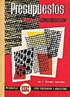 Presupuestos para la construcción by Félix…