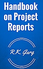 Handbook on Project Reports by R.K. Garg