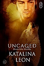Uncaged (Black Hills Wolves Book 25) by…