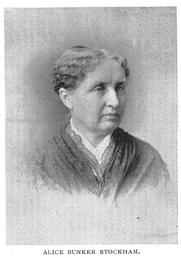 Author photo. Alice Bunker Stockham (1833-1912), Buffalo Electrotype and Engraving Co., Buffalo, N.Y.
