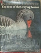 The year of the greylag goose by Konrad…