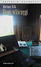 La maison du vagabond : Le journal du nord…