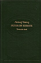 Peter the First, Volumes 2 & 3 by Alexei…