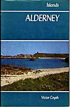 Alderney: An Illustrated Guide (Islands) by…