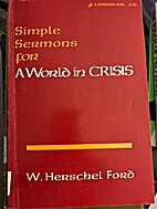 Simple sermons for a world in crisis by W.…