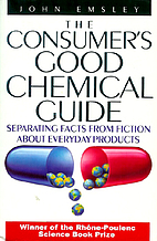The Consumer's Good Chemical Guide: A…