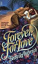 Forever, for Love by Becky Lee Weyrich
