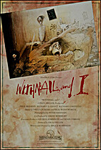 Withnail and I [1987 film] by Bruce Robinson