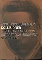 Kollisioner : Aksel Sandemose som outcast…
