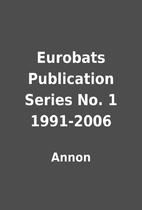Eurobats Publication Series No. 1 1991-2006…