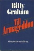 Till Armageddon by Billy Graham