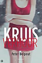 Kruisverhoor by Peter Delpeut