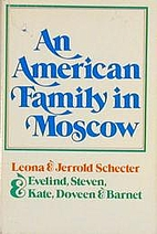 An American family in Moscow by Leona…