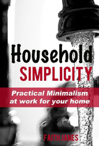 Household Simplicity: Practical Minimalism…