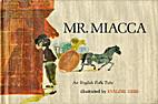 Mr. Miacca; an English folk tale by Evaline…