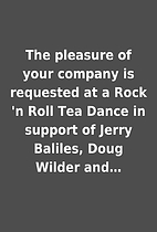 The pleasure of your company is requested at…
