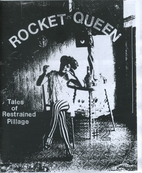 Rocket Queen: Tales of Restrained Pillage by…